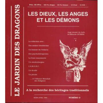 Les Dieux, les Anges et les Démons, le jardin des dragons