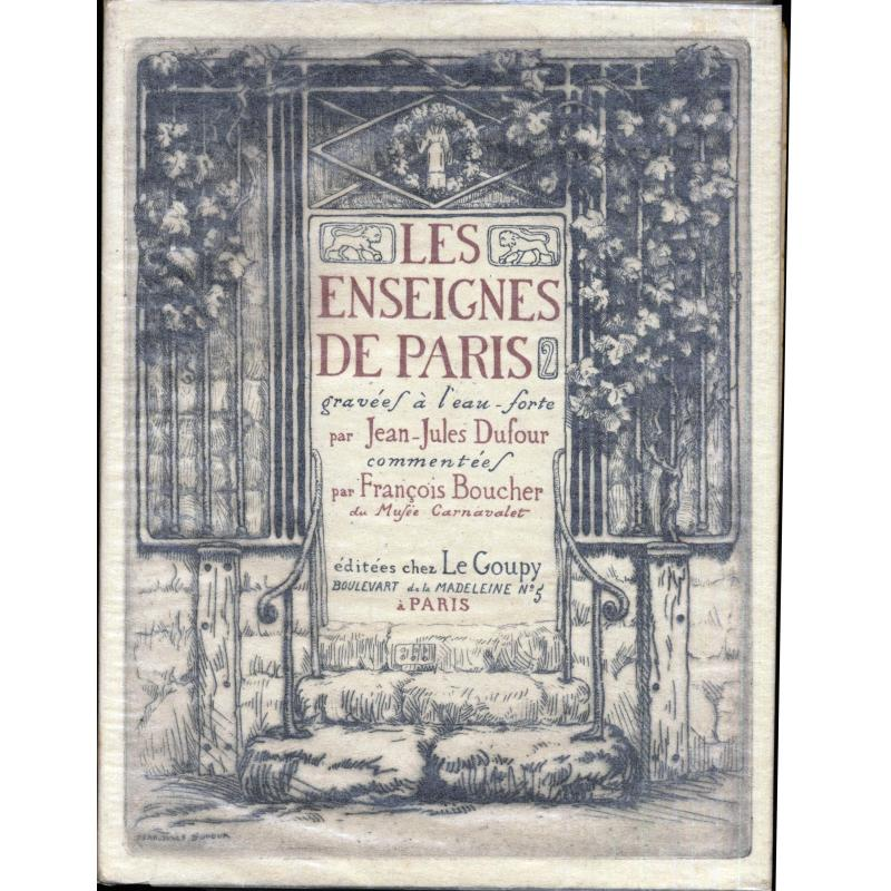 Les enseignes de Paris gravées à l'eau forte par Jean-Jules Dufour
