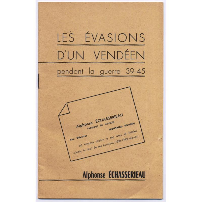 Les évasions d'un vendéen pendant la guerre 39-45 SIGNE