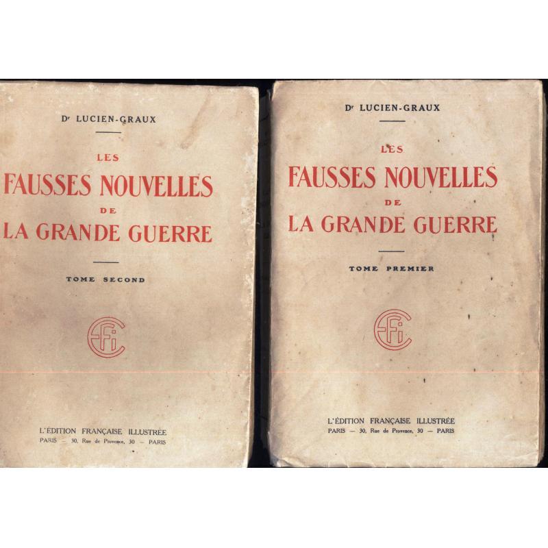 Les fausses nouvelles de la grande guerre tomes 1 et 2