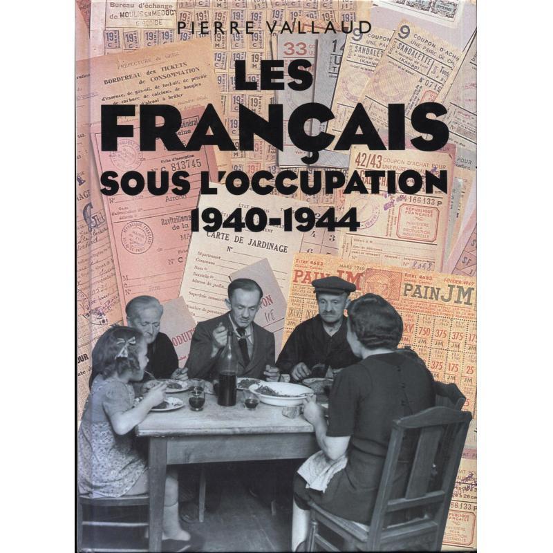 Les Français sous l'occupation 1940-1944