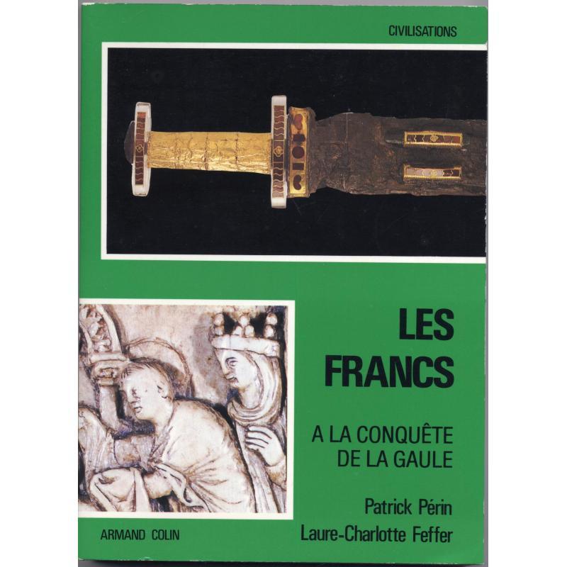 Les Francs à la conquête de la Gaule