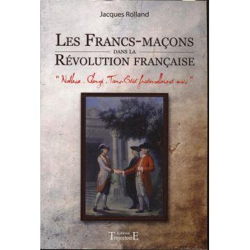 Les francs-maçons dans la Révolution française