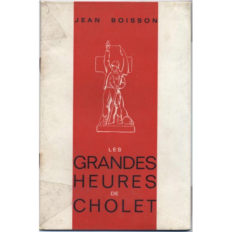 Les grandes heures de Cholet