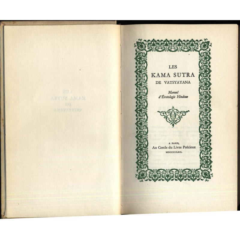 Les Kama Sutra de Vatsyayana manuel d'erotologie hindoue