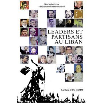 Les leaders et partisans au Liban