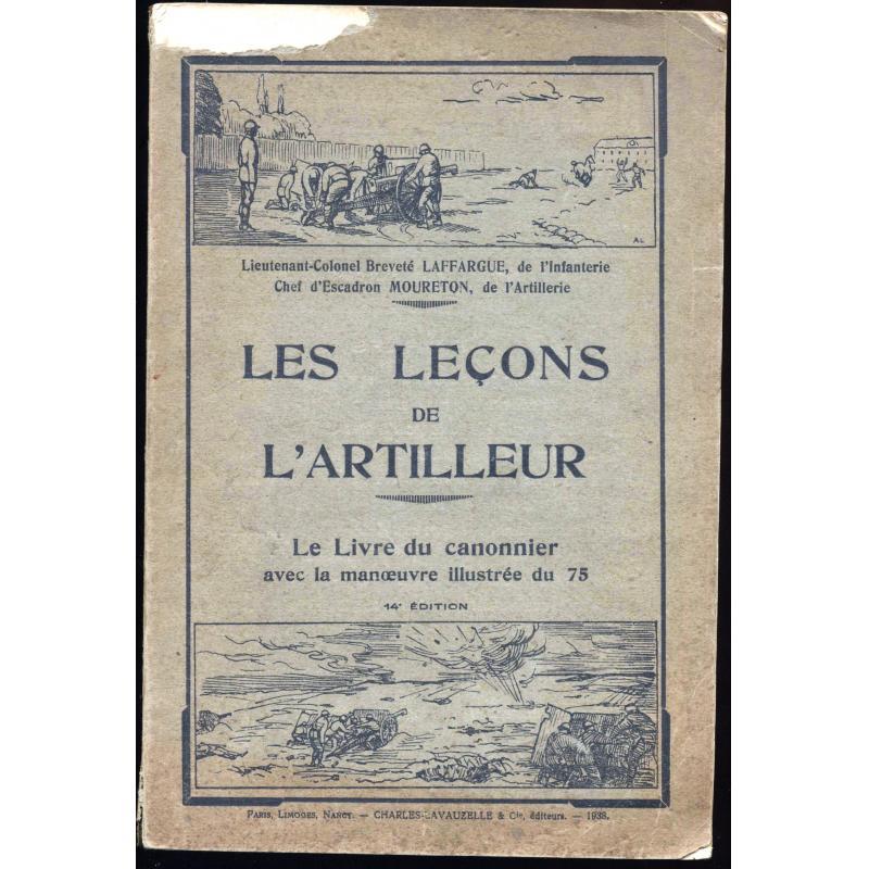 Les leçons de l'artilleur Le livre du canonnier avec la manoeuvre illustrée 75