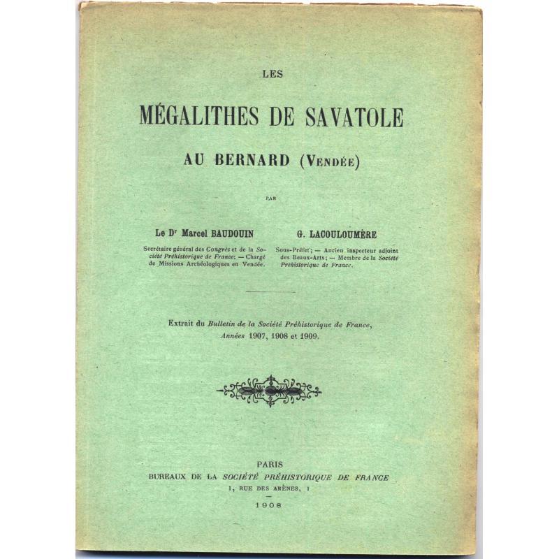 Les mégalithes de Savatole au Bernard (Vendée)