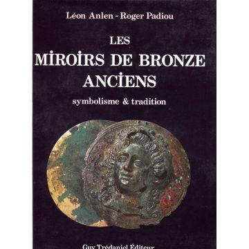 Les miroirs de bronze anciens symbolisme & tradition