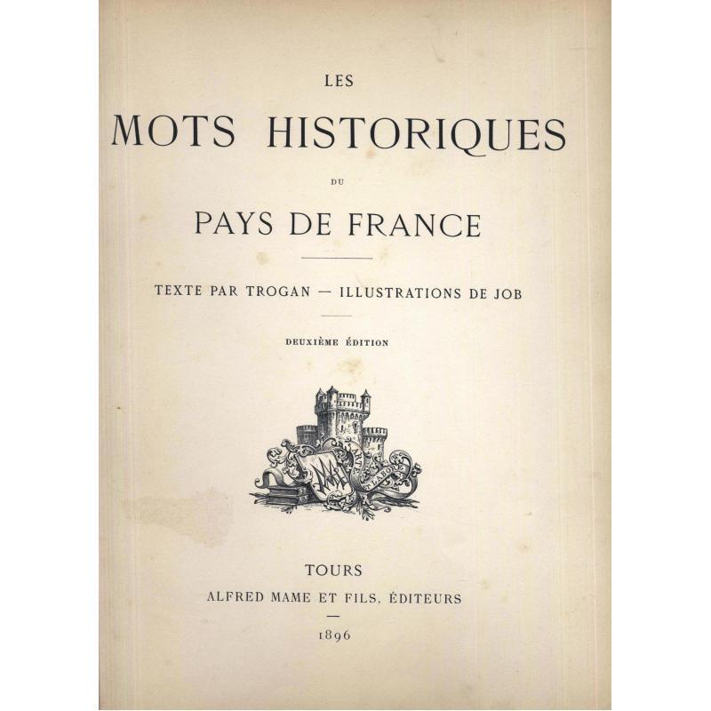 Les mots historiques du pays de France 2e edition