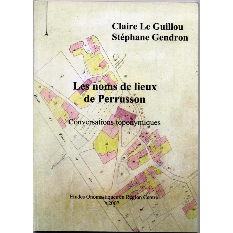 Les noms de lieux de Perrusson conversations toponymiques
