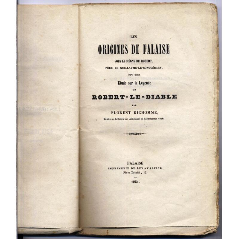 Les origines de Falaise sous le règne de Robert, père de Guillaume le Conquérant