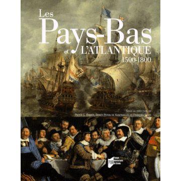 Les Pays-Bas et l'Atlantique  (1500-1800)