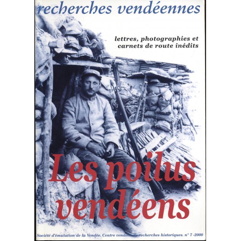 Les poilus vendéens  Recherches vendéennes n°7