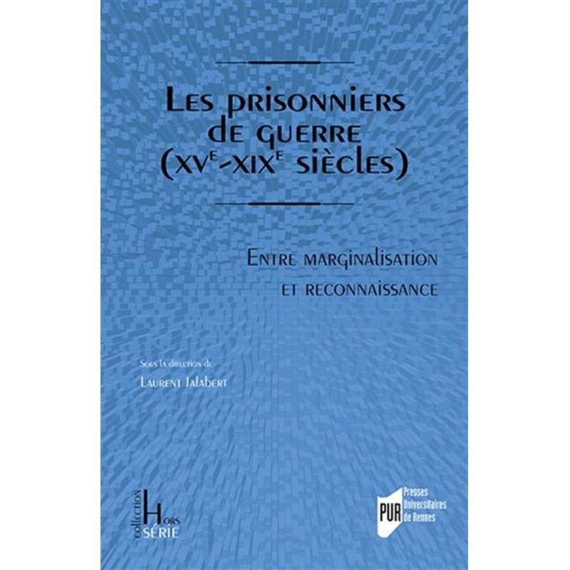 Les prisonniers de guerre (XVe-XIXe siècle)