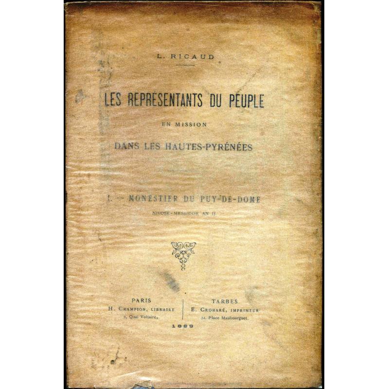 Les représentants du peuple en mission dans les Hautes-Pyrénées 1) Monestier du Puy-de-Dome