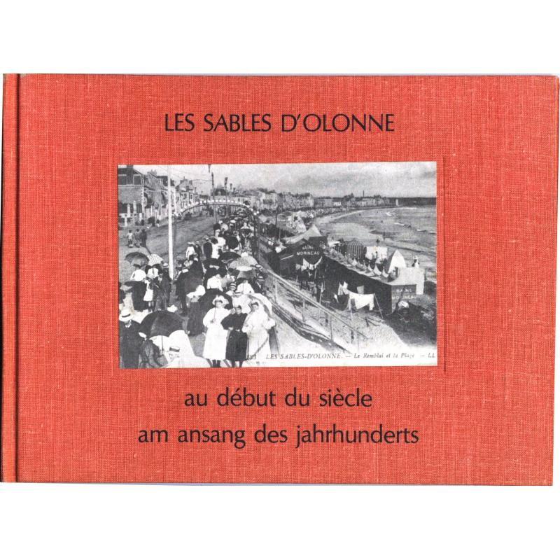 Les Sables d'Olonne au début du siècle Am ansang des jahrunderts
