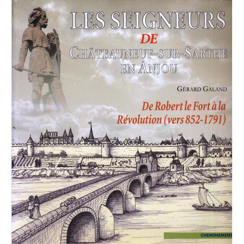 Les seigneurs de Chateauneuf-sur-Sarthe