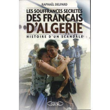 Les souffrances secrètes des français d'Algérie