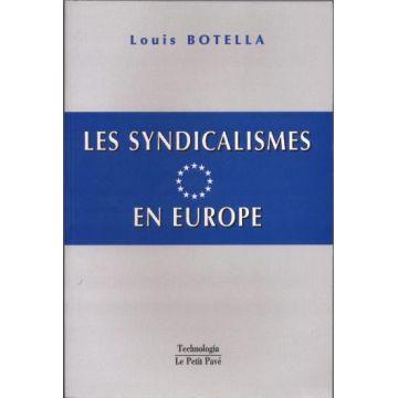 Les syndicalismes en Europe (1 continent, 47 pays et territoires)