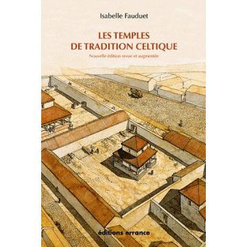 Les temples de tradition celtique Nouvelle édition DISPONIBLE