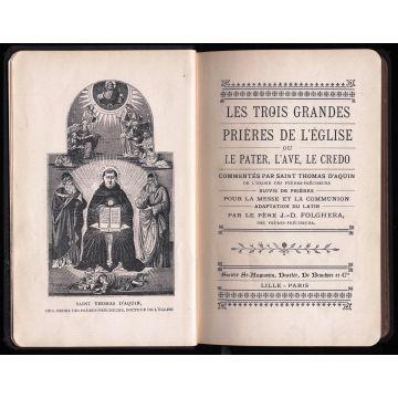 Les trois grandes prières de l'église ou le Pater, l'Ave, le Credo commentés