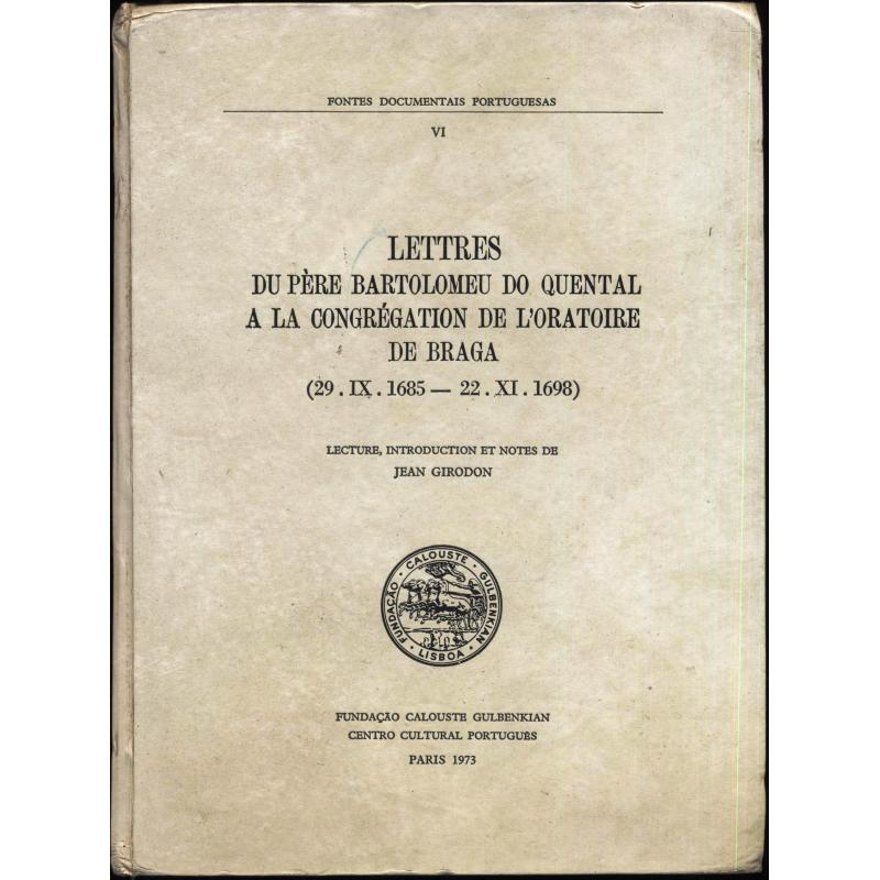 Lettres du Père Bartolomeu do Quental a la congregation de l'Oratoire de Braga
