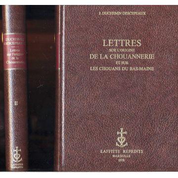 Lettres sur l'origine de la chouannerie et sur les chouans du Bas-Maine (2 tomes)