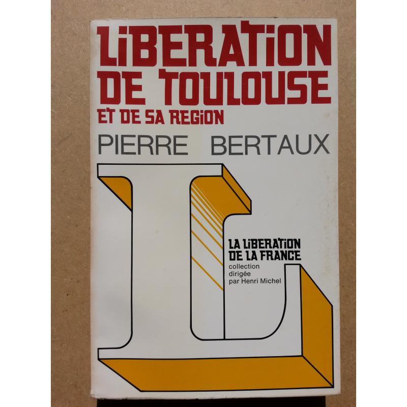 Libération de Toulouse et sa région
