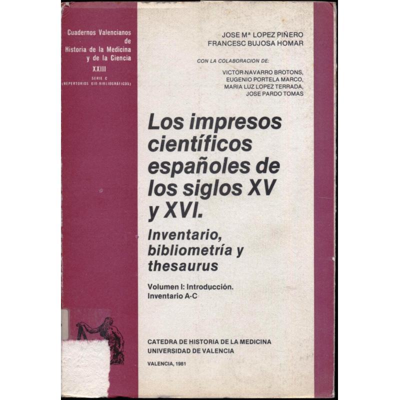 Los impresos cientificos espanoles de los siglos XV y XVI Inventario bibliometri