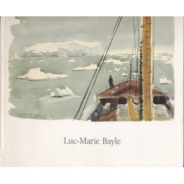 Luc - Marie Bayle