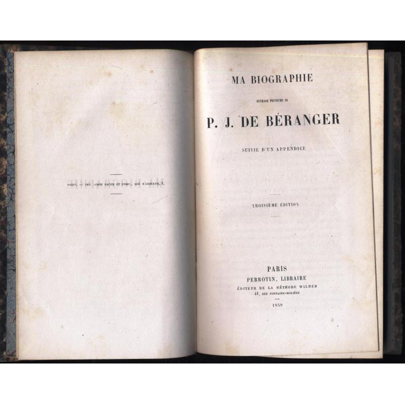 Ma biographie par Beranger suivie d'un appendice