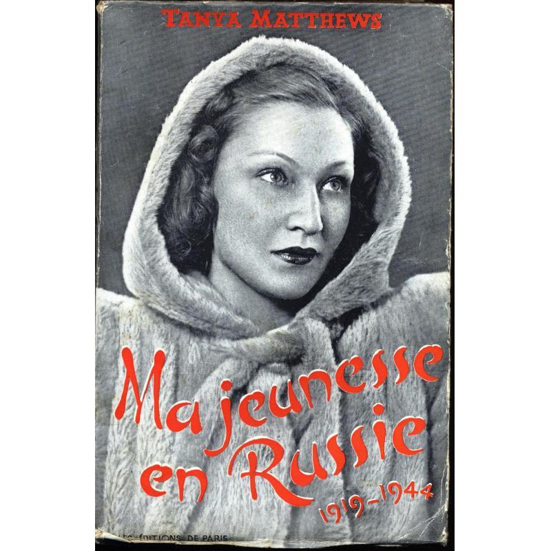 Ma jeunesse en Russie 1919-1944