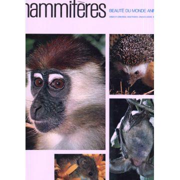 Mammifères beautés du monde animal tome 1