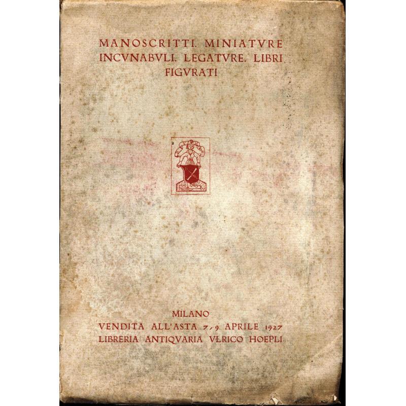 Manoscritti. minature. incunabuli.legature. libri. figurati dei secoli XVI e XVIII