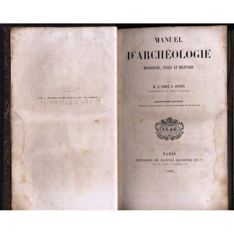 Manuel d'archéologie religieuse, civile et militaire