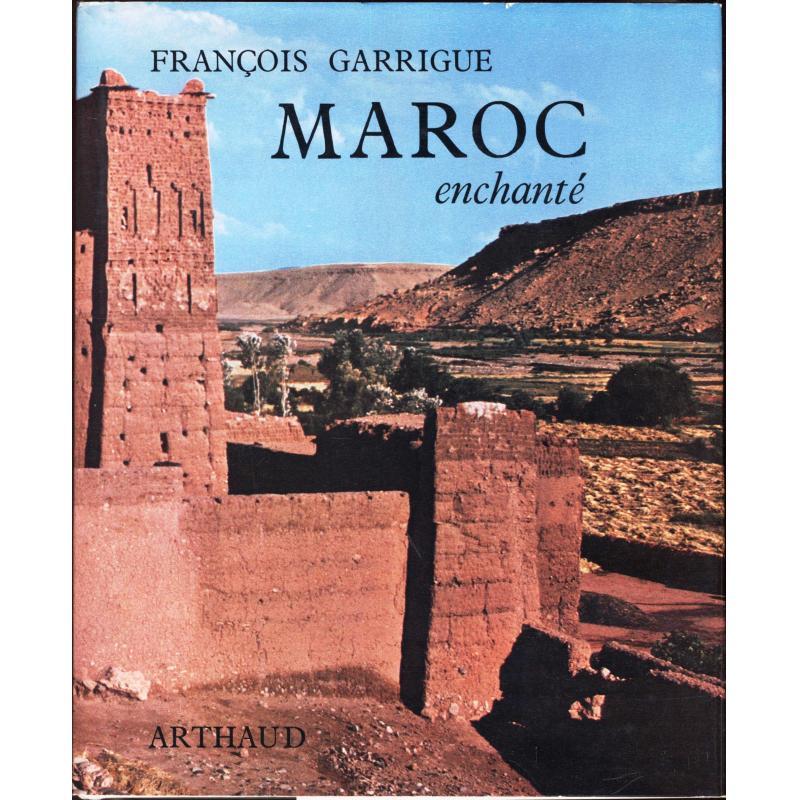 Maroc enchanté