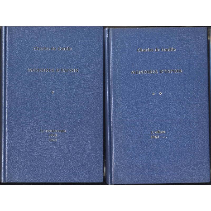 Mémoires d'espoir 2 tomes Le renouveau L'effort 1958 1962