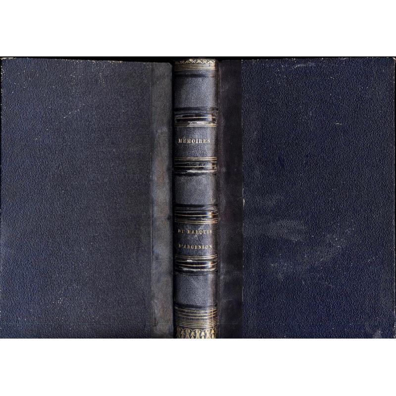 Mémoires du Marquis d'Argenson, ministre de Louis XV