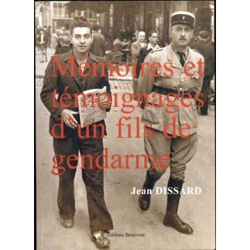 Mémoires et témoignages d'un fils de gendarme