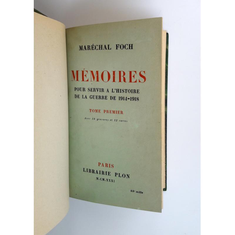 Mémoires pour servir à l'histoire de la guerre 1914-1918 2 tomes