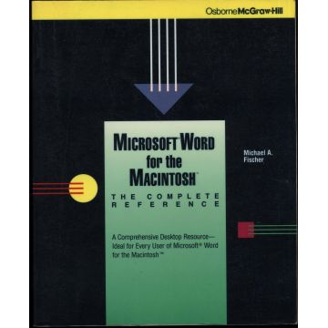 Microsoft Word for the Macintosh. The complete reference