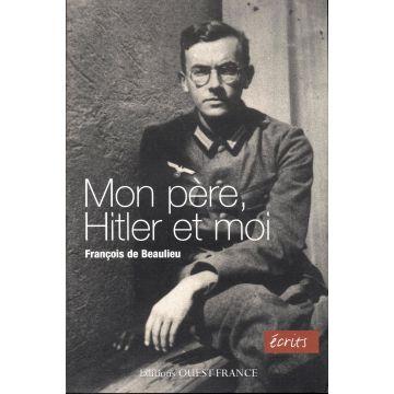 Mon père, Hitler et moi