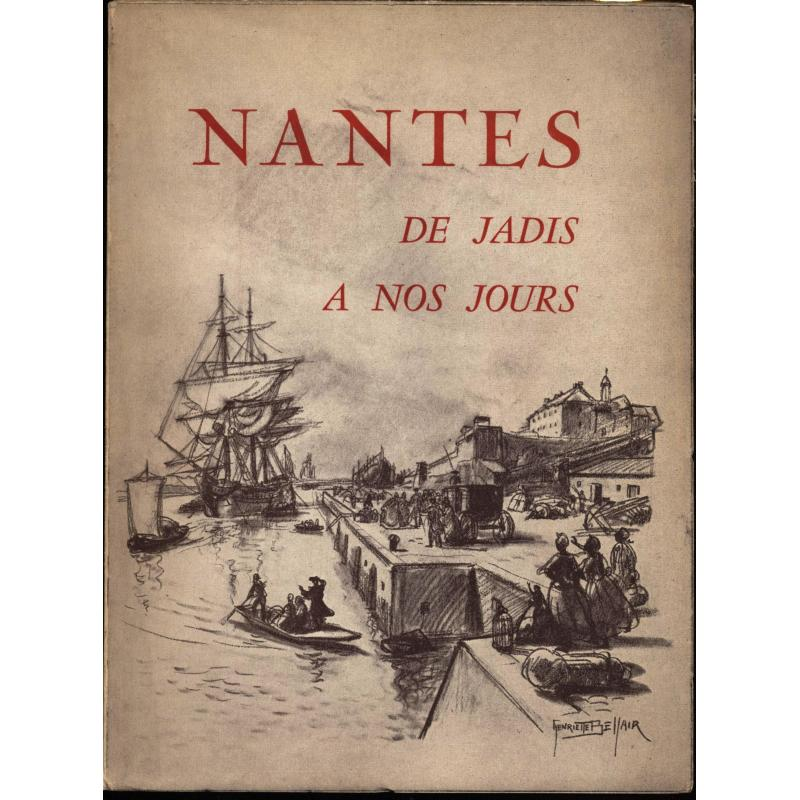 Nantes de jadis a nos jours