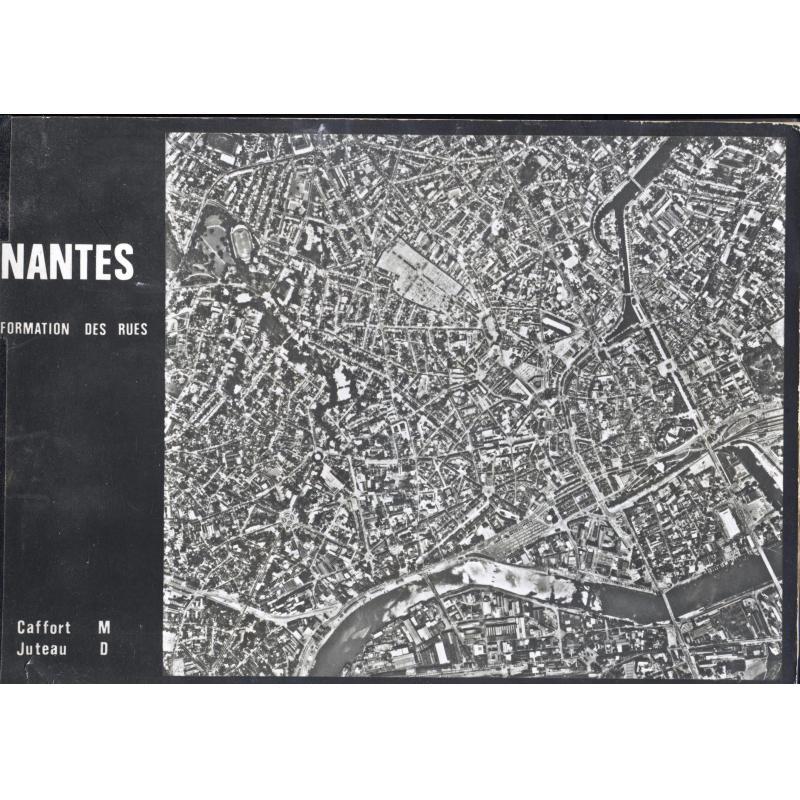 Nantes formation des rues Mémoire de fin d'étude en architecture 1978
