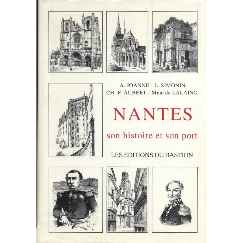 Nantes. Son histoire et son port