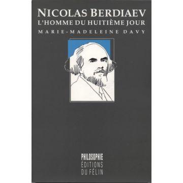 Nicolas Berdiaev l'homme du huitième jour