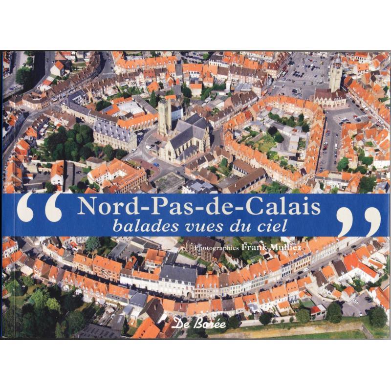 Nord-Pas-de-Calais balades vues du ciel