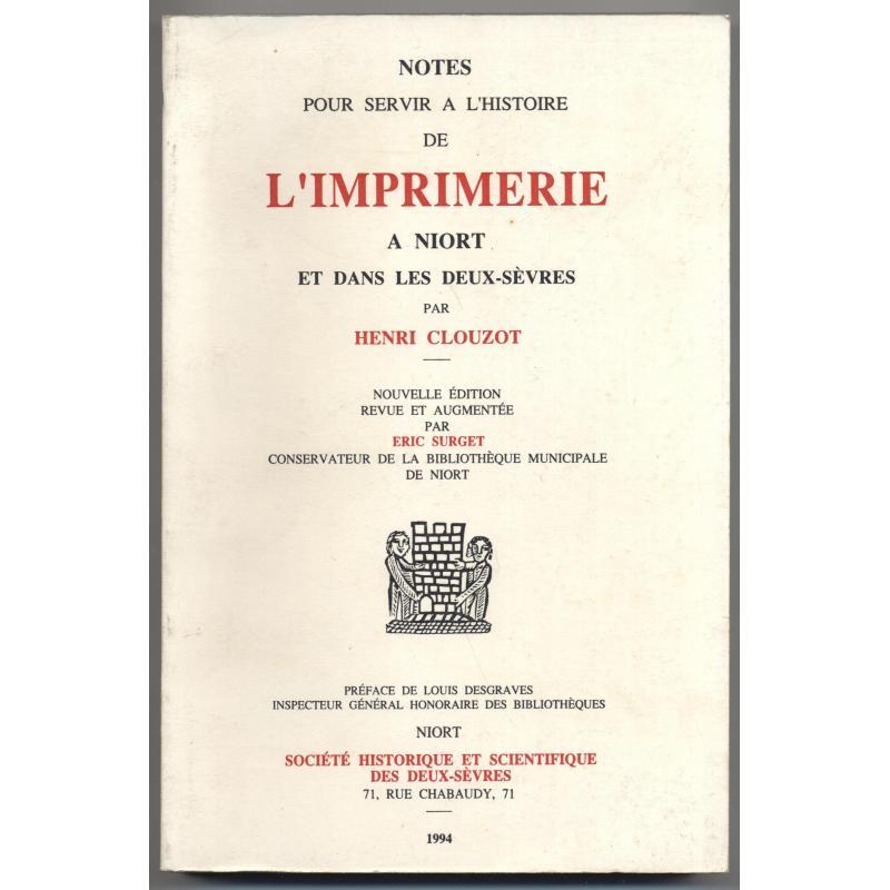 Notes pour servir à l'histoire de l'imprimerie à Niort