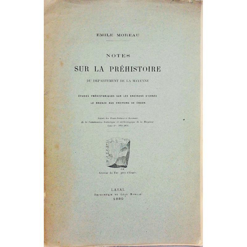 Notes sur la préhistoire du departement de la Mayenne